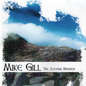 Mike Gill - The Sleeping Warrior